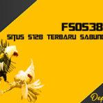 Fs0538.com Situs S128 Terbaru Sabung Ayam Online