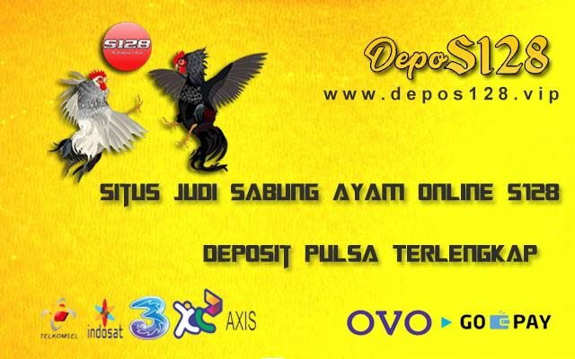 Situs Judi Sabung Ayam Online S128 Deposit Pulsa Terlengkap